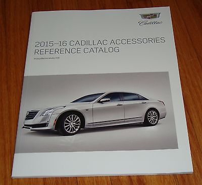 2015 - 2016 Cadillac Accessories Reference Catalog Sales Brochure Escalade ATS