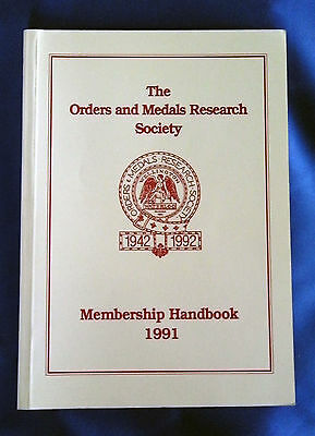 The Orders and Medals Research Society Membership Handbook 1991