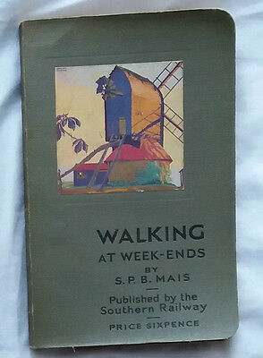 Walking At Week-Ends - S. P. B. Mais  Soft-Backed Book Southern Railway