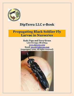 DipTerra LLC e-Book: Propagating Black Soldier Fly Larvae in Nurseries