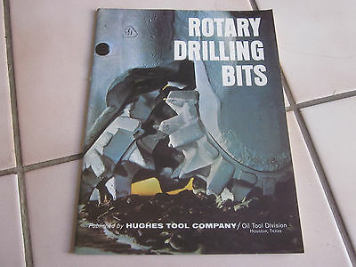 Vintage 1966 Hughes Tool Company Rotary Rock Bits Catalog Book Oil Gas Texas