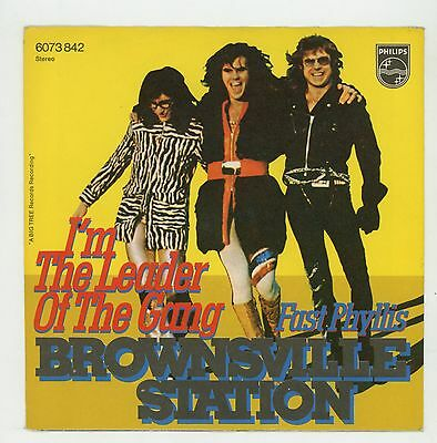 """BROWNSVILLE STATION : I'm The Leader Of The Gang - 7"""" GERMANY 1974 - G.Glitter"""