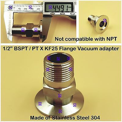 """Male BSPT 1/2"""" X KF25 Flange stainless steel vacuum adapter MNPT not compatible"""
