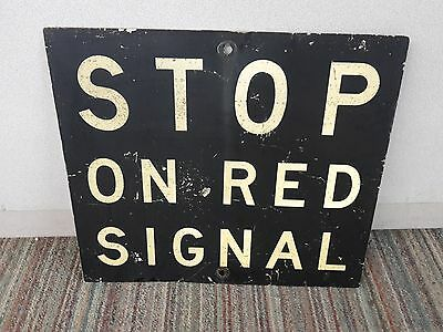 Vintage Large Metal Railroad Sign Stop On Red Signal train