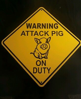 """Sale WARNING ATTACK PIG On Duty10x10"""" SIGN  Aluminum Novelty"""