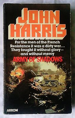 ARMY OF SHADOWS by John Harris (Arrow Paperback 1981)