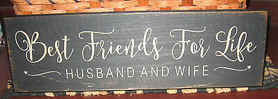 """Primitive  Country Best Friends For Life - Husband & Wife  18"""" Sign"""