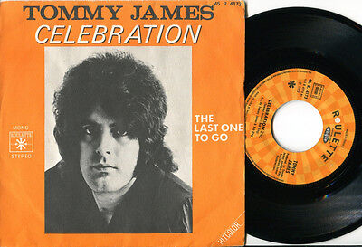 TOMMY JAMES - Celebration / Last One To Know 45 US 1972 GLAM ROCK 1972 FRENCH PS