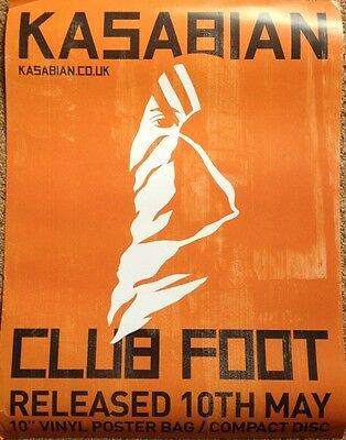 Kasabian RARE Poster Club Foot 2004 Mint Condition Promotional