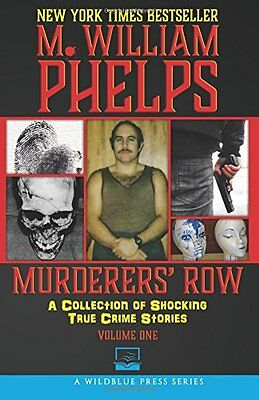 NEW Murderers' Row: A Collection Of Shocking True Crime Stories (Volume 1)
