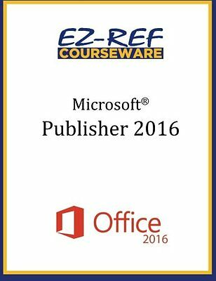 NEW Microsoft Publisher 2016 Overview Student Manual Black White