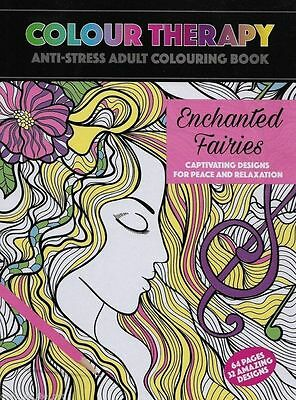 Colour Therapy Anti Stress 64 Page A4 Book Enchanted Fairies Adult Colouring