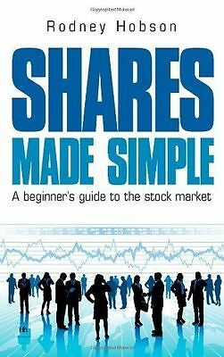 Shares Made Simple: A beginner's guide to the stock market (Paperback), HOBSON,.