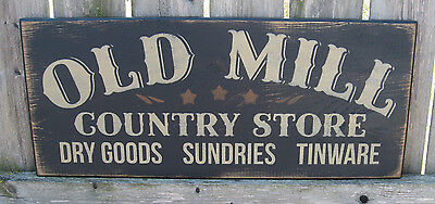 PRIMITIVE  COUNTRY OLD MILL COUNTRY STORE SIGN black
