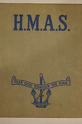WW2 Royal Australian Navy HMAS Fear God Honour The King Reference Book