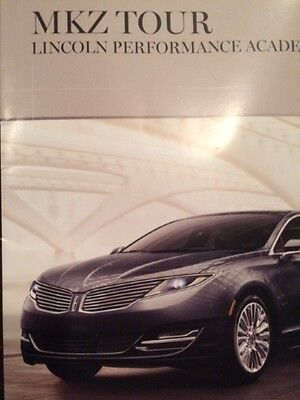 Lincoln MKZ Performance Academy 2013