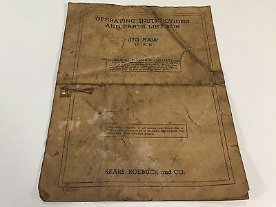 "Vintage Operating Instructions and Parts List for Jig Saw 18"" 103.0407 Sear Roeb"