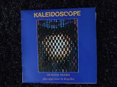 Kaleidoscope Graham Barber Organ Music By Karl Elert Lp