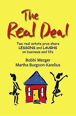 The Real Deal: Two real estate pros share Lessons and Laughs on Business and Lif