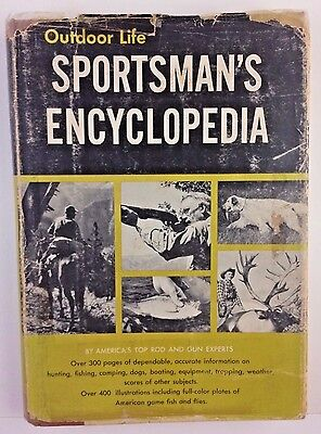 1956 Outdoor Life Sportsman's Encyclopedia Hunting Fishing Boating Dogs Trapping