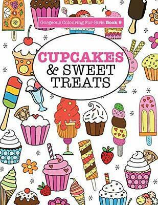 Gorgeous Colouring For Girls - Cupcakes &  by Elizabeth James New Paperback Book