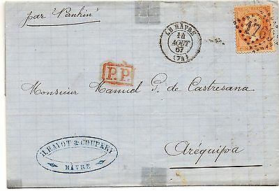 France 1867 . Letter from Le Havre to Peru