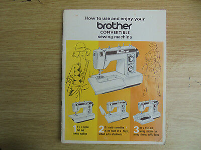 Brother convertible sewing machine, how to use and enjoy manual