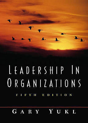 Leadership in Organizations by Gary A. Yukl (Paperback, 2001) 5th edition