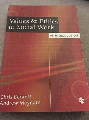 Values & Ethics in Social Work: An Introduction by Chris Beckett, Andrew Maynar…