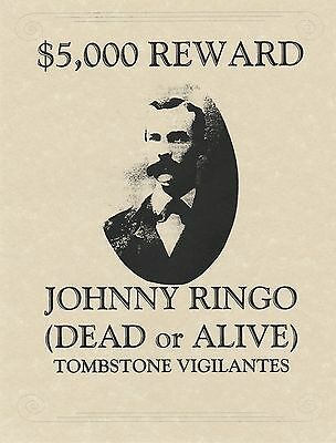 John Ringo~(I Combine Shipping)~Wanted,poster,old West,ok Corral,tombstone
