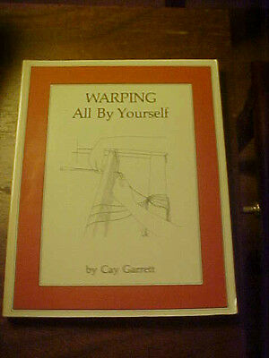 Warping All By Yourself (Weaving Book) PB