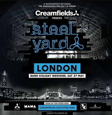 2 X Creamfields Presents - Steel Yard ERIC PRYDZ Ticket 27 May 2017 SOLD OUT