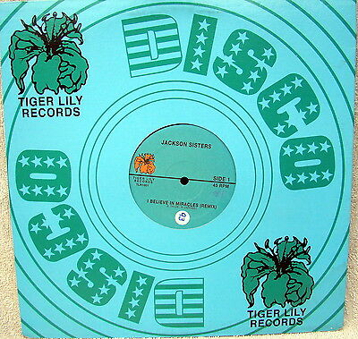 """The Jackson Sisters - I Believe In Miracles - 12"""" Tiger Lily Northern Soul"""