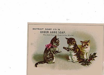 Victorian Trade Card advertising KITTENS PLAYING~DETROIT SOAP QUEEN ANNE SOAP