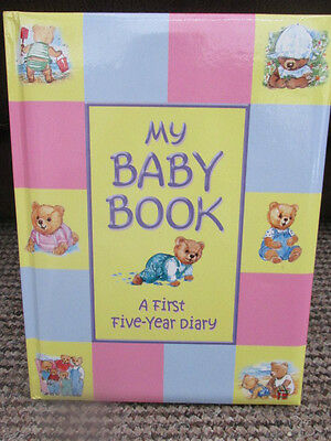 My Baby Book - A First Five Year Diary New