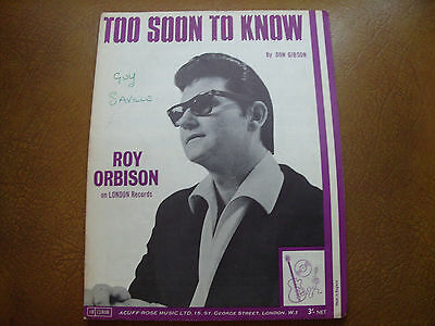 """Sheet Music. """" Too Soon To Know """". By Roy Orbison."""