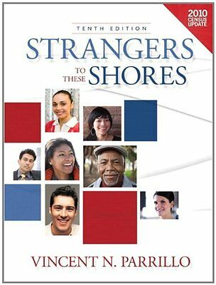 Strangers to these Shores, Census Update (10th Edition) by Vincent N. Parrillo