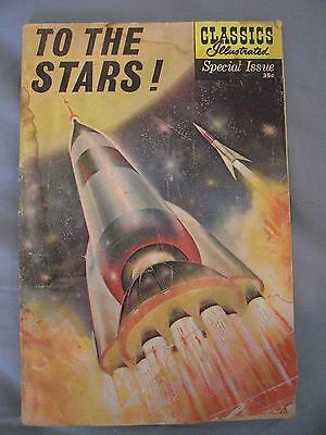 Classics Illustrated Special Issue 165A  To The Stars entry level copy