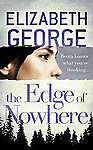 The Edge of Nowhere by Elizabeth George (Paperback, 2012)