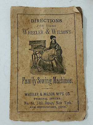 """Antique """"Directions for Using Wheeler & Wilson's Family Sewing Machines"""" Manual"""