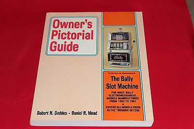 Owner's Pictorial Guide - The Bally Slot Machine