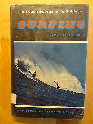 The Young Sportman's Guide To Surfing Ross R. Olney Old Surf Book 1965 Vintage