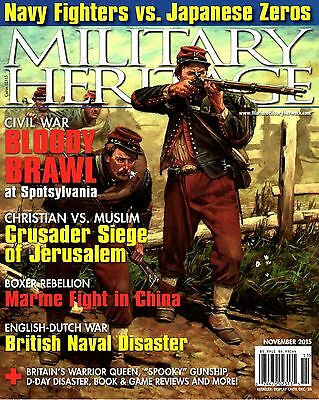 MILITARY HERITAGE, November 2015 (From the Warfare History Network)