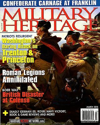 MILITARY HERITAGE, March 2016 (From the Warfare History Network)