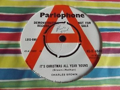 "Orig. UK 45 Charles Brown ""It's Christmas All Year Round"" DEMO COPY - MINT!"