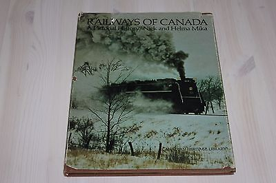 Railways of Canada: A Pictorial History by Nick Mika and Helma Mika (1972,...