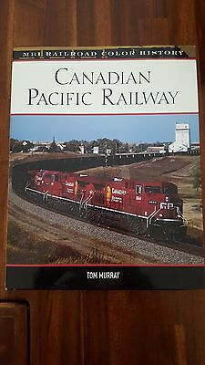 Canadian Pacific Railway MBI Railroad Color History by Tom Murray