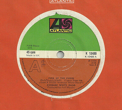 "AVERAGE WHITE BAND - pick up the pieces 7"" AWB atlantic '70s SOUL funk BREAKS"
