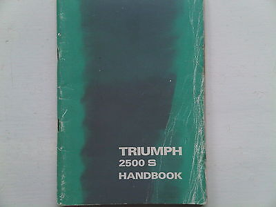 Triumph 2500 S 2500S Owners Instruction Handbook Manual