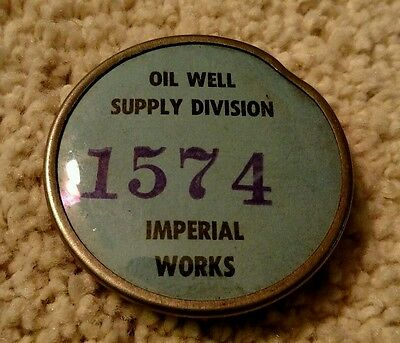 Vintage Imperial Works Oil Well Employee Badge Oil City Pa Whitehead & Hoag Co.